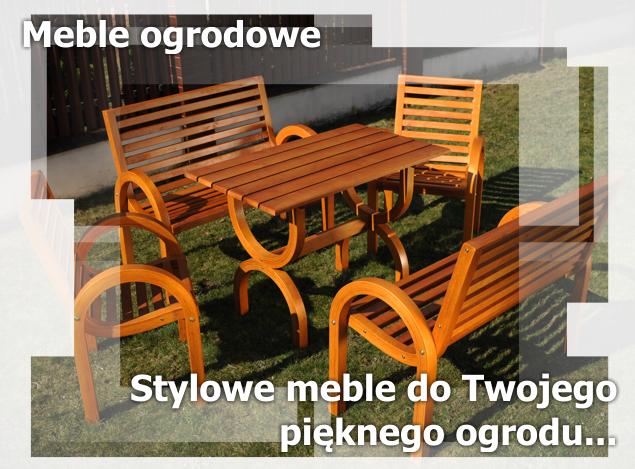 Nowoczesne drewniane meble ogrodowe - producent Tarnów, Rzeszów, Kraków. W ofercie również sztachety olchowe.